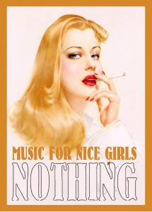 nothing music for nice girls