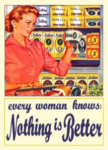 every woman knows nothing is better