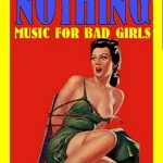 Nothing music for bad girls